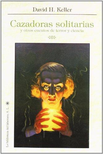 9788492492251: Cazador solitario y otros cuentos de terror