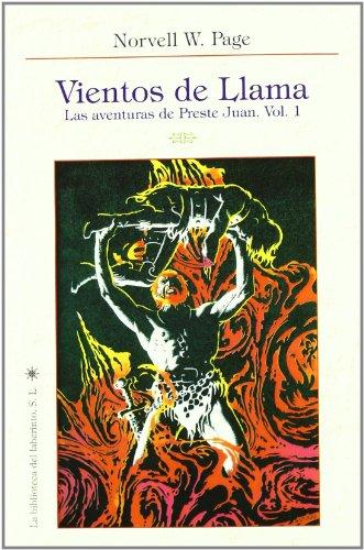 9788492492466: Vientos de llama - las aventuras de preste Juan vol.1 (Delirio)