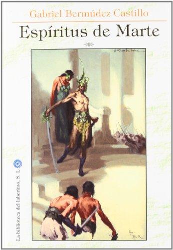 9788492492671: Espiritus de marte (Delirio)