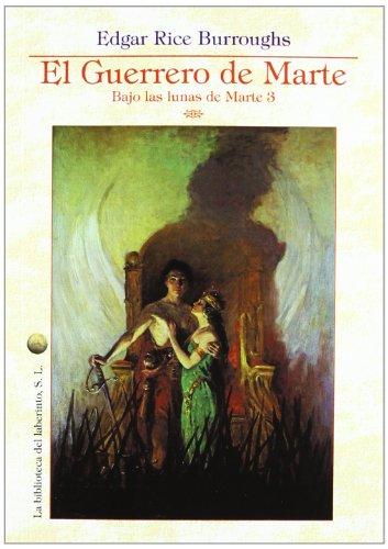 EL GUERRERO DE MARTE (8492492724) by EDGAR RICE BURROUGHS
