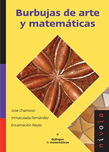 9788492493050: 6.- Burbujas de arte y matemáticas