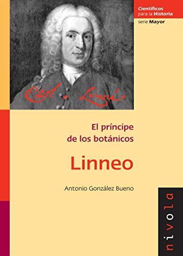 9788492493234: LINNEO: El príncipe de los botánicos: 6 (Científicos para la Historia serie Mayor)