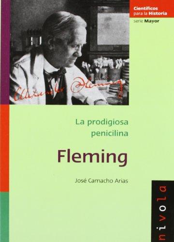 9788492493241: FLEMING. La prodigiosa penicilina