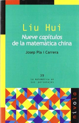 9788492493432: Liu Hui : nueve capítulos de la matemática china