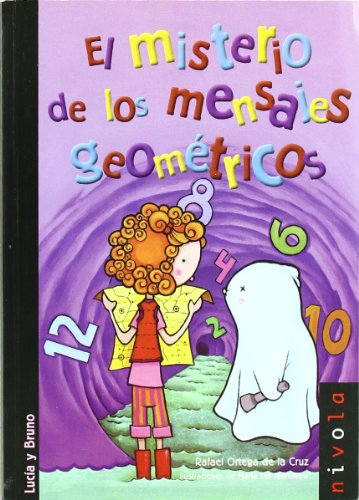 9788492493463: El misterio de los mensajes geométricos (Junior)
