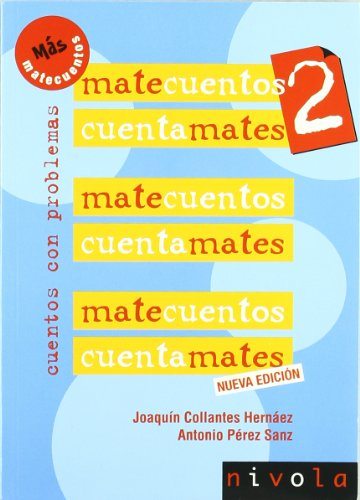 9788492493470: 2: Matecuentos / Math Stories: Cuentos con problemas / Storytime With Mathematical Problems (Spanish Edition)