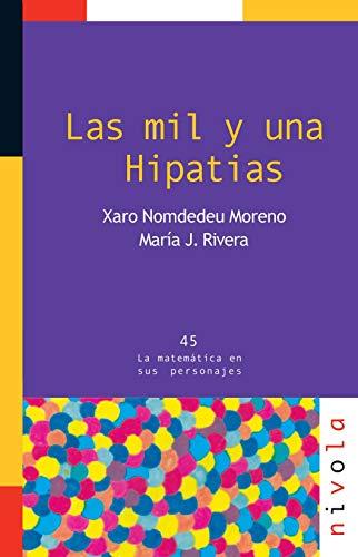 9788492493753: Las mil y una HIPATIAS (La matemática en sus personajes)