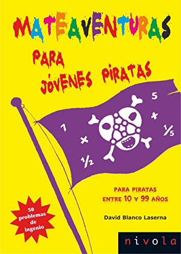 9788492493999: Mateaventuras para jóvenes piratas: 50 problemas de ingenio (Violeta)