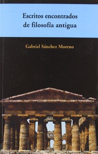 9788492497126: Escritos encontrados de filosofía antigua