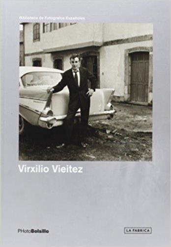 Virxilio Vieitez: PHotoBolsillo: La Fábrica