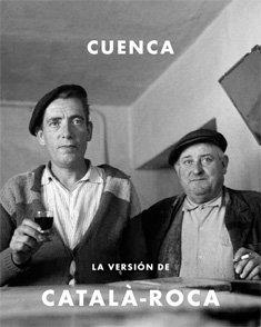 9788492498604: CUENCA: La Versión de Catalá-Roca (LIBROS DE AUTOR)