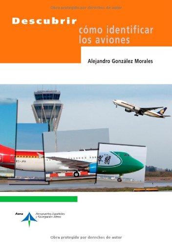 9788492499755: Descubrir cómo identificar los aviones (Spanish Edition)