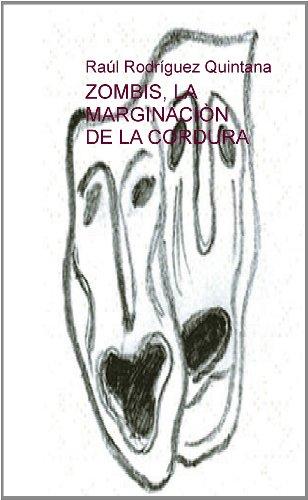 9788492500888: ZOMBIS, LA MARGINACIÓN DE LA CORDURA
