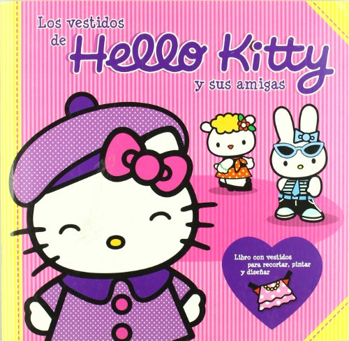 9788492506620: VESTIDOS DE HELLO KITTY Y SUS AMIGAS
