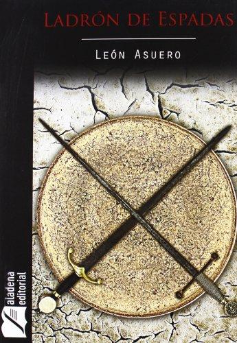 Ladrón de espadas: Miguel Ángel León