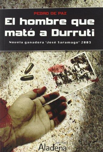 9788492510290: El hombre que mató a Durruti