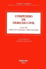9788492513086: COMPENDIO DE DERECHO CIVIL TOMO III DERECHOS REALES E HIPOTECARIO