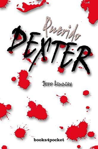 9788492516001: Querido Dexter/Dearly Devoted Dexter
