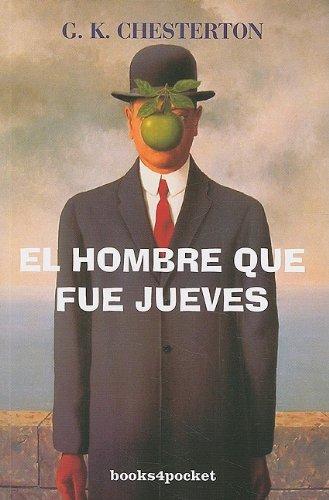 9788492516032: El hombre que fue jueves (Spanish Edition)