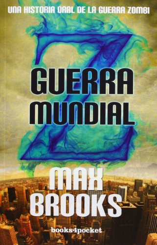 9788492516087: Guerra Mundial Z (Narrativa (books 4 Pocket))