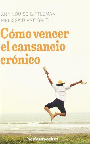 9788492516124: Cómo vencer el cansancio crónico (Books4pocket Crecimiento y Salud) (Spanish Edition)
