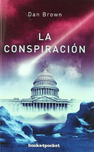 9788492516193: La Conspiracion (books4pocket) (Spanish Edition)
