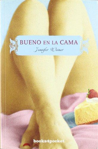 9788492516247: Bueno en la cama (Books4pocket Narrativa) (Spanish Edition)