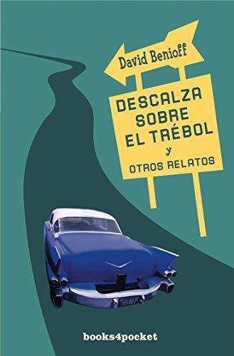 9788492516360: Descalza sobre el trébol y otros relatos (Books4pocket Narrativa) (Spanish Edition)