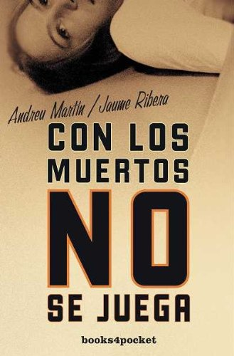 9788492516483: Con Los Muertos No Se Juega (B4P)