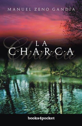 9788492516537: Charca, La (Spanish Edition)