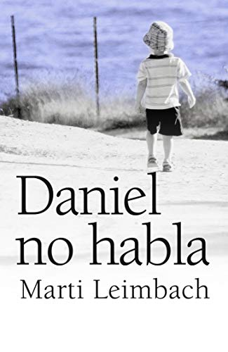 9788492516674: Daniel no habla (Narrativa (books 4 Pocket))