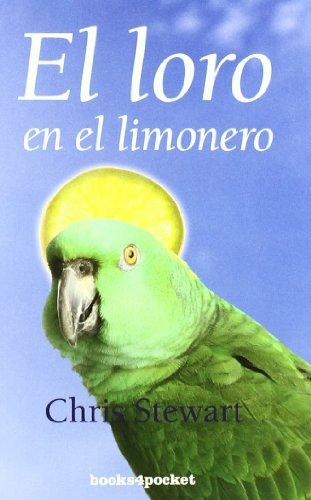9788492516759: El loro en el limonero