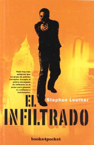 9788492516995: Infiltrado (Books4pocket Narrativa) (Spanish Edition)