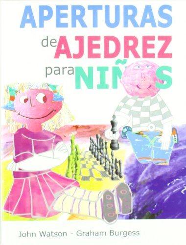 9788492517336: Aperturas de ajedrez para niños (Ajedrez Para Niños (ajedr))