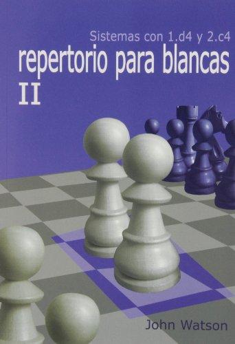 9788492517473: REPERTORIO PARA BLANCAS II