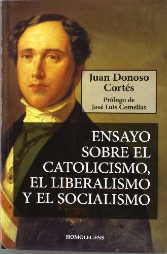 9788492518104: ENSAYO SOBRE EL CATOLICISMO, EL LIBERALISMO Y