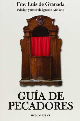 GUIA DE PECADORES: de Granada, Fray Luis