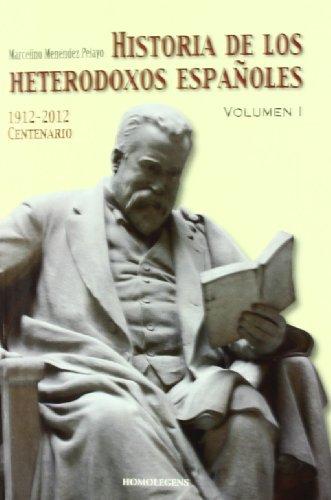 9788492518821: Historia De Los Heterodoxos Españoles (vol.1)