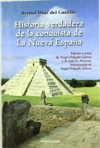 9788492518845: Historia De La Verdadera Conquista De La Nueva España