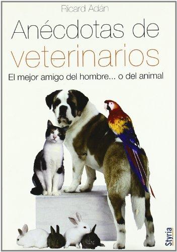 9788492520176: anecdotas de veterinarios