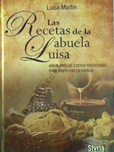 9788492520596: Las Recetas de la Abuela Luisa