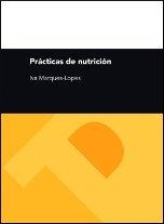 9788492521074: PRACTICAS DE NUTRICION