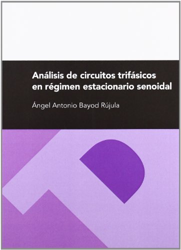 9788492521104: Análisis de circuitos trifásicos en régimen estacionario senoidal (Textos Docentes)