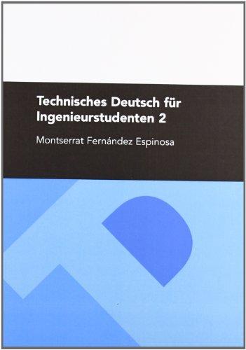 9788492521319: Technisches Deutsch für Ingenieurstudenten 2
