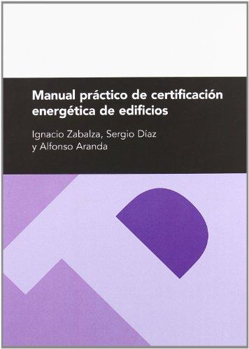 9788492521616: Manual práctico de certificación energética de edificios (Textos Docentes)