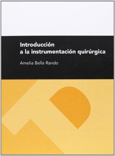 9788492521630: Introducción a la instrumentación quirúrgica