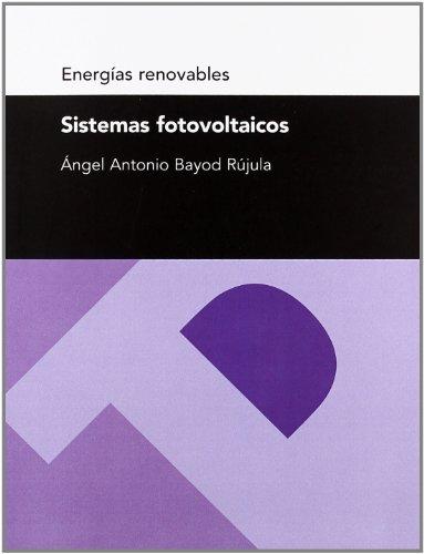 9788492521944: Sistemas fotovoltaicos (Spanish Edition)