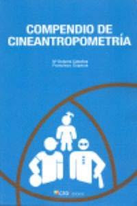 9788492523719: Compendio de cineantropometría