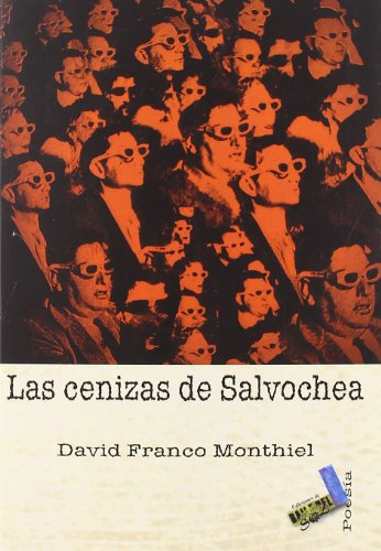 Las cenizas de Salvochea - Franco Monthiel, David