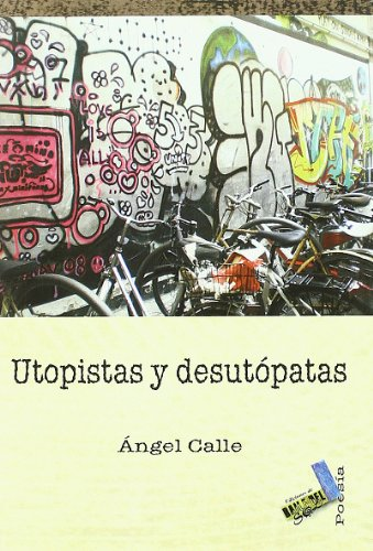 9788492528202: Utopistas y desutópatas (Poesía)
